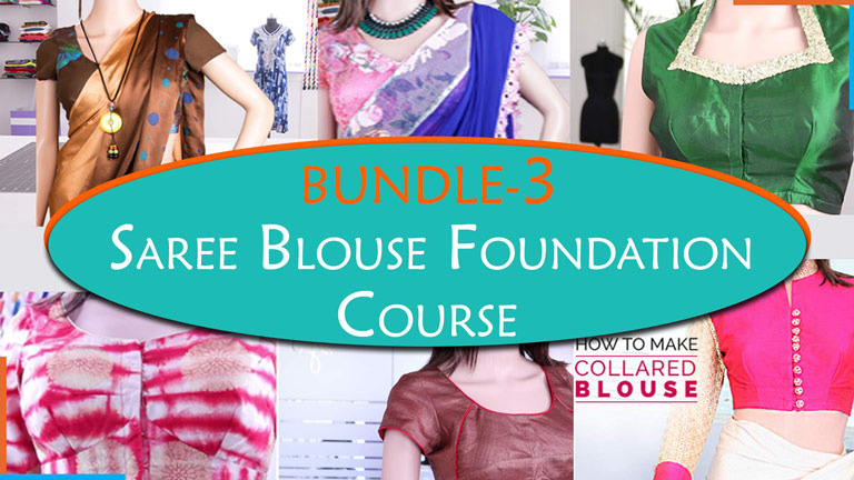 Bundle 3  - Saree blouse foundation course