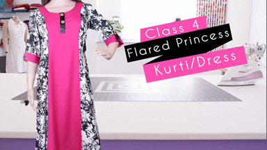 Kurtis/dress Class 4 - How to make flared princess seam