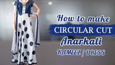 Anarkali Class 2 -How to make circular/umbrella cut Anarkali