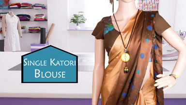 Saree Blouse Class 5 - How to make Single Katori
