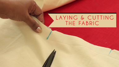 Laying & cutting the fabric