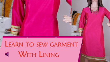Kurtis/Dress Class3 - How to sew a garment with lining