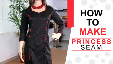 Kurtis/Dress Class2 - How to make Princess seam kurti / dress